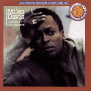 Miles Davis - Circle In The Round CD (album) cover