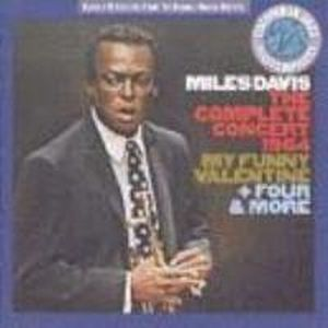 Miles Davis - The Complete Concert 1964 My Funny Valentine + Four & More CD (album) cover