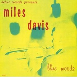 Miles Davis - Blue Moods CD (album) cover