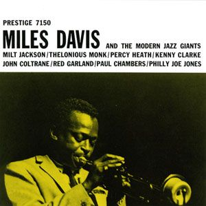 Miles Davis - Miles Davis And The Modern Jazz Giants CD (album) cover