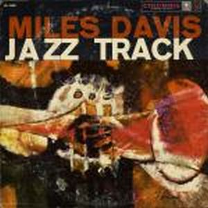 Miles Davis - Jazz Track CD (album) cover