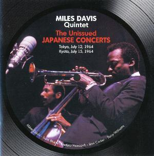Miles Davis - Miles Davis Quintet - The Unissued Japanese Concerts CD (album) cover