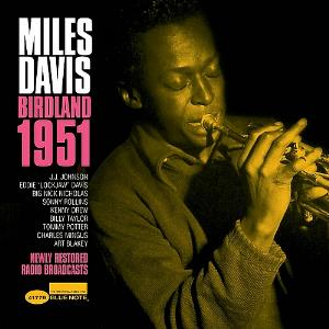 Miles Davis - Birdland 1951 CD (album) cover