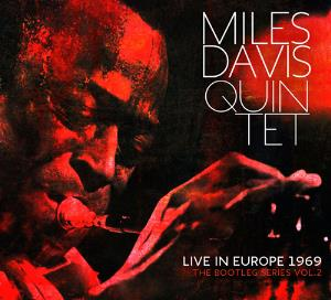 Miles Davis - Miles Davis Quintet: Live In Europe 1969 (the Bootleg Series Vol. 2) CD (album) cover