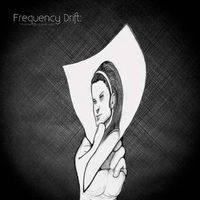 Frequency Drift - Personal Effects (Part One) CD (album) cover