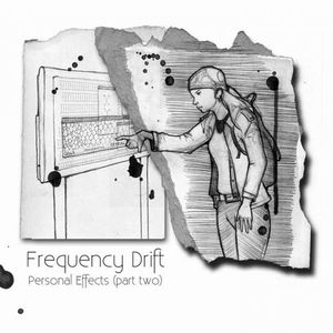 Frequency Drift - Personal Effects (part Two) CD (album) cover