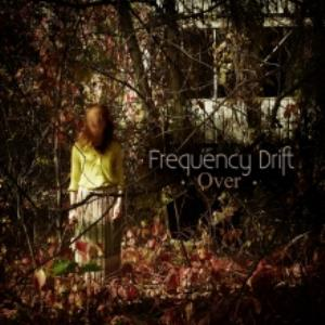 Frequency Drift - Over CD (album) cover
