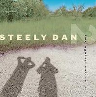 Steely Dan - Two Against Nature CD (album) cover