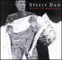 Steely Dan - Alive In America CD (album) cover