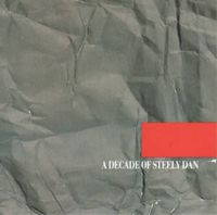 Steely Dan - A Decade Of Steely Dan CD (album) cover