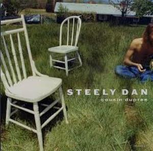 Steely Dan - Cousin Dupree CD (album) cover