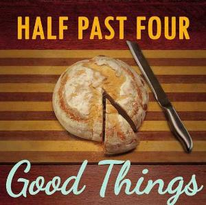 Half Past Four - Good Things CD (album) cover