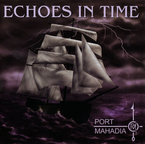 Port Mahadia - Echoes In Time CD (album) cover