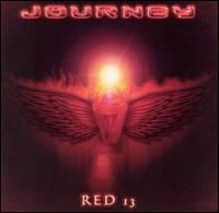 Journey - Red 13 CD (album) cover