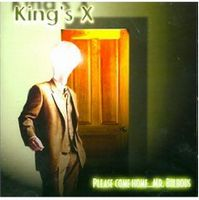 King's X - Please Come Home...Mr. Bulbous CD (album) cover