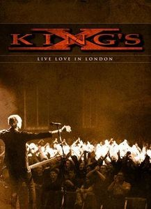 King's X - Live Love In London DVD (album) cover
