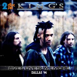 King's X - Live And Live Some More: Dallas '94 CD (album) cover