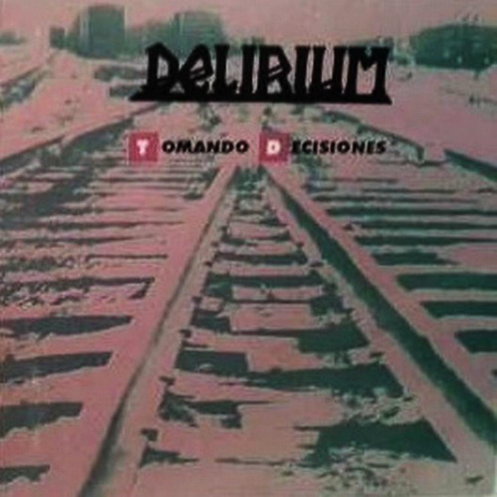 Delirium (mex) - Tomando Decisiones CD (album) cover