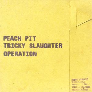 Peach Pit - Tricky Slaughter Operation CD (album) cover