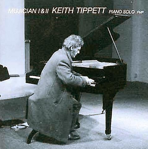 Keith Tippett Group - Mujician I & Ii : Piano Solo CD (album) cover