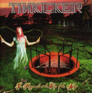 Tinkicker - The Playground At The Edge Of The Abyss CD (album) cover