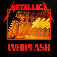 Metallica - Whiplash CD (album) cover
