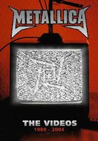 Metallica - The Videos 1989 - 2004 DVD (album) cover