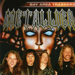 Metallica - Bay Area Trashers CD (album) cover