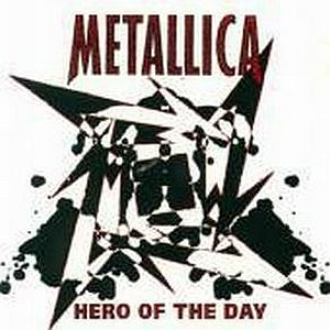 Metallica - Hero Of The Day CD (album) cover