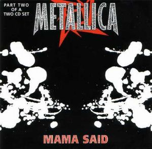 Metallica - Mama Said CD (album) cover