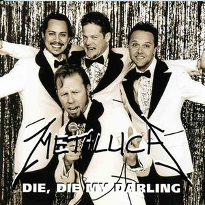 Metallica - Die Die My Darling CD (album) cover