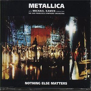 Metallica - Nothing Else Matters (s&m Version) CD (album) cover