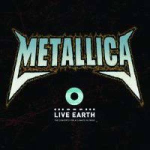 Metallica - Live From Live Earth CD (album) cover