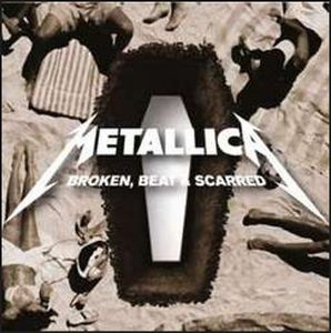 Metallica - Broken, Beat & Scarred CD (album) cover