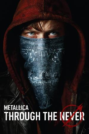Metallica - Through The Never DVD (album) cover