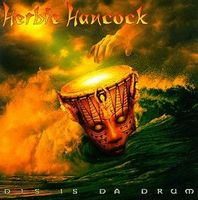 Herbie Hancock - Dis Is Da Drum CD (album) cover