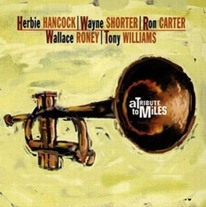 Herbie Hancock - A Tribute To Miles CD (album) cover