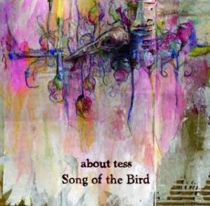 About Tess - Song Of The Bird CD (album) cover