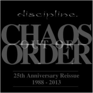 Discipline - Chaos Out Of Order - 25th Anniversary Reissue 1988 - 2013 CD (album) cover