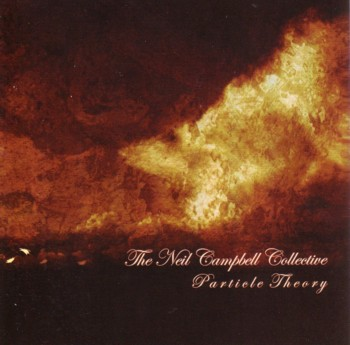 Neil Campbell Collective - Particle Theory CD (album) cover