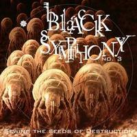 Black Symphony - No 3: Sowing The Seeds Of Destruction CD (album) cover