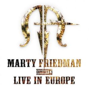 Marty Friedman - Exhibit A: Live In Europe CD (album) cover