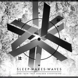 Sleepmakeswaves - ...and Then They Remixed Everything... CD (album) cover