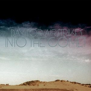 Day For Airstrikes - Into The Comet CD (album) cover