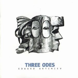 Edward Artemiev - Three Odes CD (album) cover