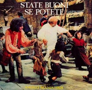 Angelo Branduardi - State Buoni Se Potete (soundtrack) CD (album) cover