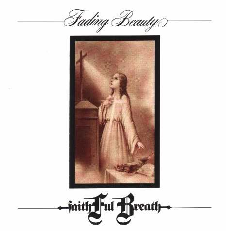 Faithful Breath - Fading Beauty CD (album) cover