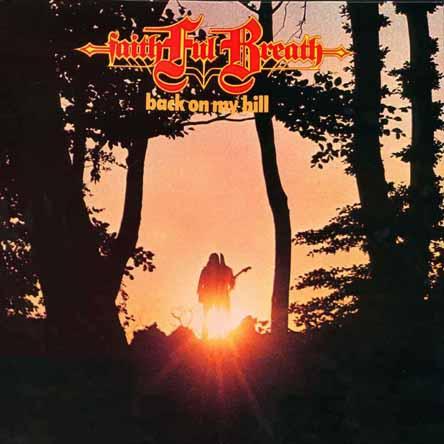 Faithful Breath - Back On My Hill CD (album) cover
