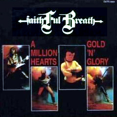 Faithful Breath - A Million Hearts / Gold 'n' Glory CD (album) cover
