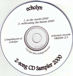 Echolyn - As The World 2000 / Suffocating The Bloom 2000 CD (album) cover